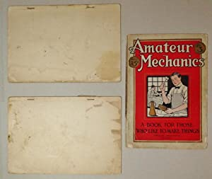 Amateur Mechanics, Written So You Can Understand It Nos 1 & 3 [Together With] Mechanics for Young...