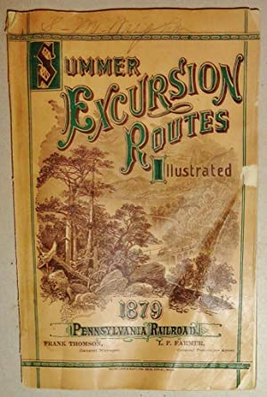 Pennsylvania Railroad Company - Summer Excursion Routes Illustrated, Season Of 1879