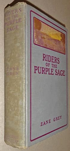 Riders of the Purple Sage: Grey, Zane