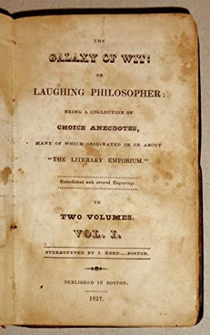 The Galaxy Of Wit, Or Laughing Philosopher [Two Volumes in One]