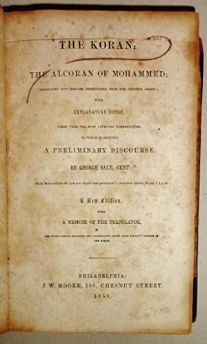 The Koran, Commonly Called The Alcoran Of: Mohammed and George