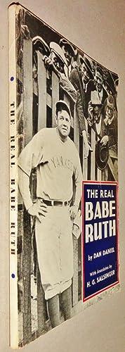 The Real Babe Ruth: Daniel, Dan &