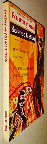 The Magazine of Fantasy and Science Fiction - August 1963 - Vol. 25, No. 2 Glory Road (Part 2) by...