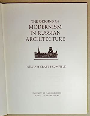 The Origins of Modernism in Russian Architecture