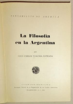 La Filosofia en la Argentina: Estrada, Juan Carlos