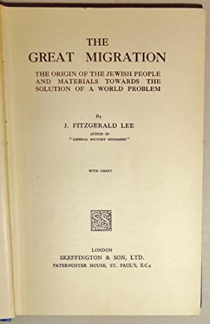 The Great Migration: The Origin of the Jewish People and Materials Towards the Solution of a Worl...