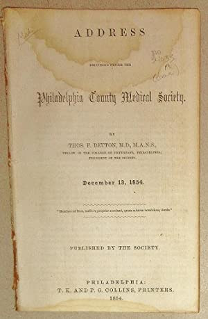 Address Delivered before the Philadelphia County Medical Society, December 13. 1854