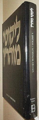 Likutey Moharan; Volume 5 Lessons 33-48: Rebbe Nachman of