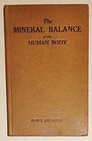 The Mineral Balance of the Human Body