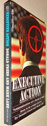 Executive Action; Assassination of a Head of: Freed, Donald &