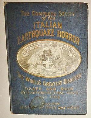 Complete Story of the Italian Earthquake Horror: Miller, J. Martin