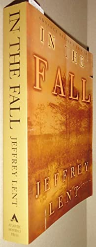 In the Fall [Author Signed Advance Reader's Edition]