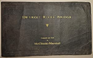 Detroit River Bridge (Ambassador Bridge) : An Engineering Record of the Design and Construction o...