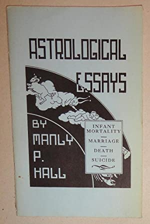 Astrological Essays; Infant Mortality, Marriage, Death, Suicide