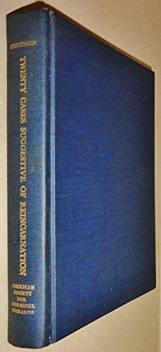 Twenty Cases Suggestive of Reincarnation; Proceedings of the American Society for Psychical Resea...
