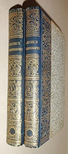 The Boyhood and Youth of Goethe (2 Volumes) : Being Books I to XI of the Autobiography