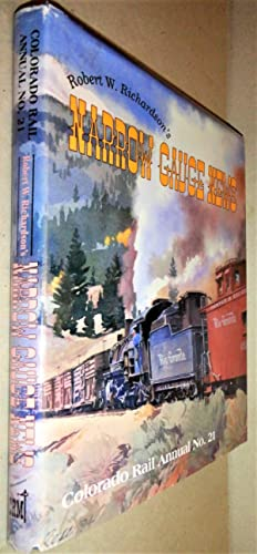 Robert W. Richardson's Narrow Gauge News; Colorado Rail Annual # 21