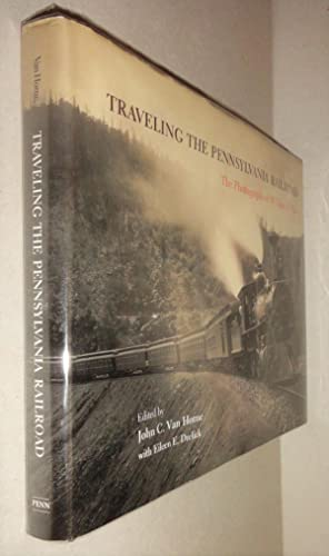 Traveling the Pennsylvania Railroad; The Photographs of William H. Rau