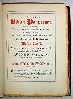 A Smaller Biblia Pauperum; Conteynge Thurtie and Eyghte Wodecuttes Illustratynge the Lyfe, Parabl...