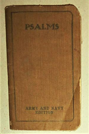 The Book of Psalms: Translated out of the Original Hebrew [WWI] Army & Navy Edition