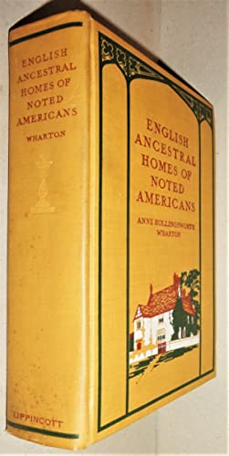 English Ancestral Homes of Noted Americans