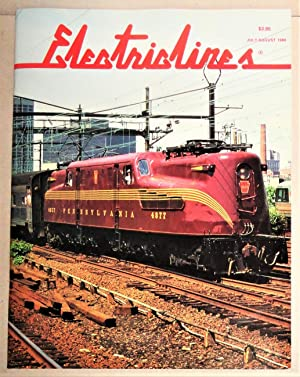 Electric Lines; The Magazine of Electric Transportation. Volume II, No. 4: July - August 1989