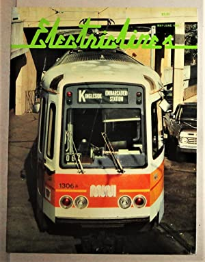 Electric Lines; The Magazine of Electric Transportation. Volume I, No. 4: May - June 1988