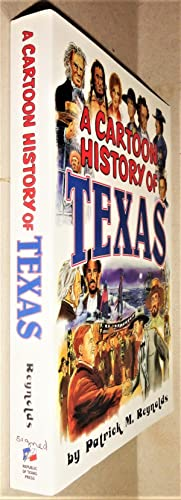 A Cartoon History of Texas