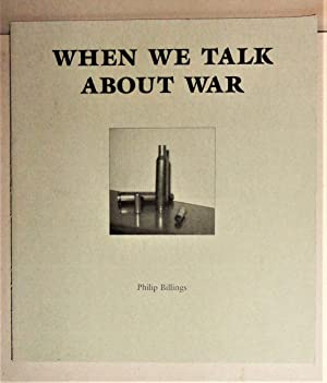 When We Talk about War; Literary Portraits of Southeaster Pennsylvania Soldiers from 1941 to Present