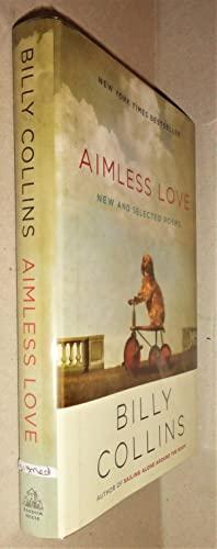 Aimless Love; New and Selected Poems