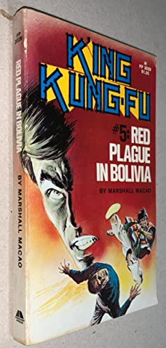 King Kung-Fu #5 Red Plague in Bolivia