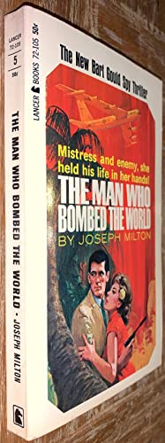 The Man Who Bombed the World (Bart Gould Spy Thriller)