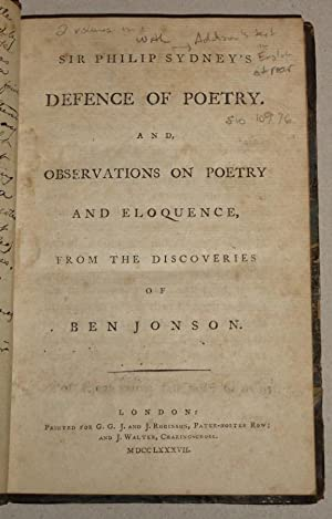 Sir Philip Sydney's Defence of Poetry : And, Observations on Poetry and Eloquence, from the ...