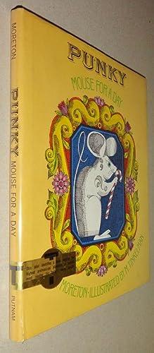 Punky Mouse for a Day: Moreton, John; Murray Tinkelman (Illustrator)