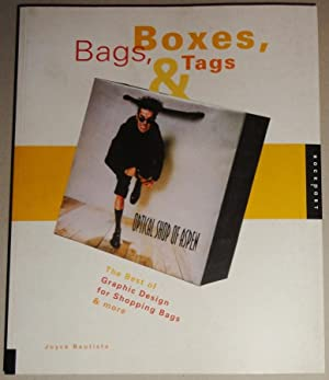 Bags, Boxes & Tags The Best of Graphic Design for Shopping Bags and More: Bautista, Joyce