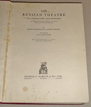 The Russian Theatre Its Character and History with Especial Reference to the Revolutionary Period: ...