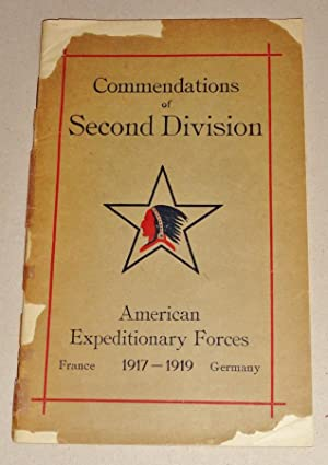 Commendations of Second Division American Expeditionary Forces France 1917-1919 Germany