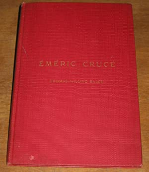 Emeric Cruce: Balch, Thomas Willing