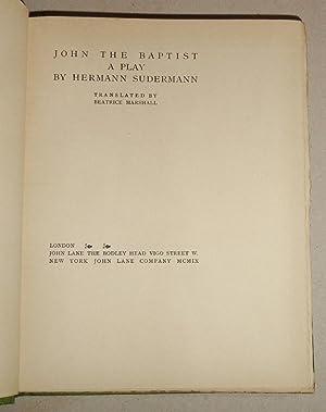 John the Baptist: a Play,: Sudermann, Hermann