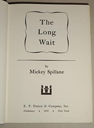 The Long Wait: Spillane, Mickey