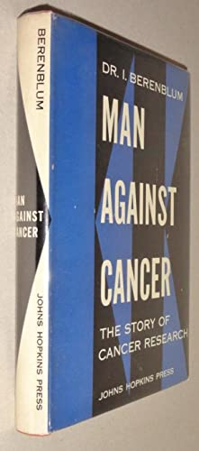 Man Against Cancer: the Story of Cancer Research
