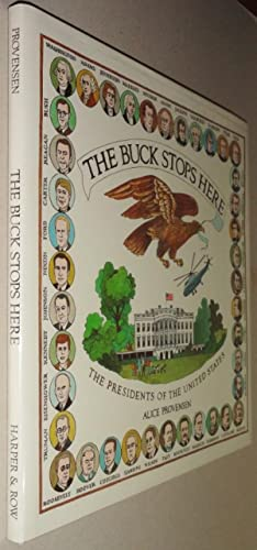 The Buck Stops Here: the Presidents of the United States: Povensen, Alice