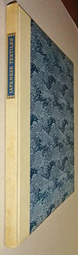 Japanese Textiles [Limited edition for The Japan Society]: Gunsaulus, Helen C.