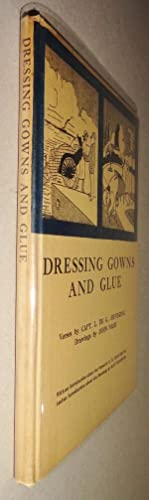 Dressing Gowns and Glue