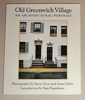 Old Greenwich Village: an Architectural Portrait: Tananhaus, Sam, and Daley, Susan (Photographer) ,...