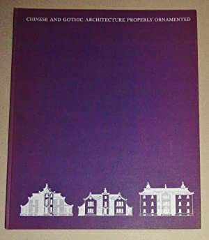 Chinese and Gothic architecture properly ornamented: Halfpenny, William