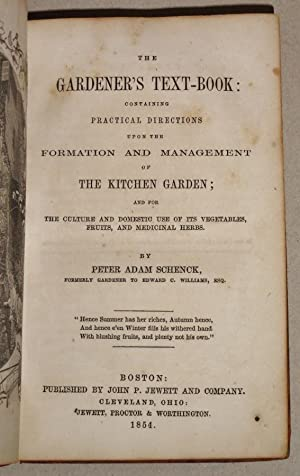 The Gardener's Text-Book : Containing Practical Directions Upon the Formation and Management of t...
