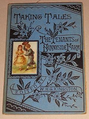 The Tenants of Sunnyside Farm: Kingston, William Henry Giles