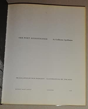 The Poet Assassinated: Apollinaire, Guillaume; Dine, Jim & Ron Padgett