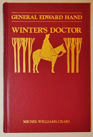 General Edward Hand, Winter's Doctor: Craig, Michel Williams